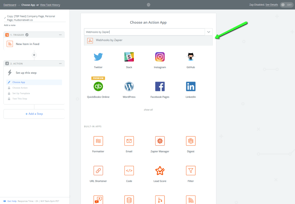 In this image we're selecting Webhooks by Zapier as our action app.